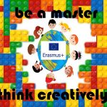ERASMUS+ BE A MASTER-THINK CREATIVELY 2017-2019