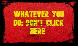 Don't click here
