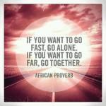 «Tout seul on va plus vite, ensemble on va plus loin»