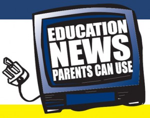 education news parents can use