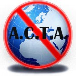 Say NO to ACTA!
