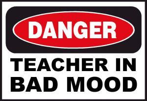 teacher-in-bad-mood-angry-upset-mad1.jpg
